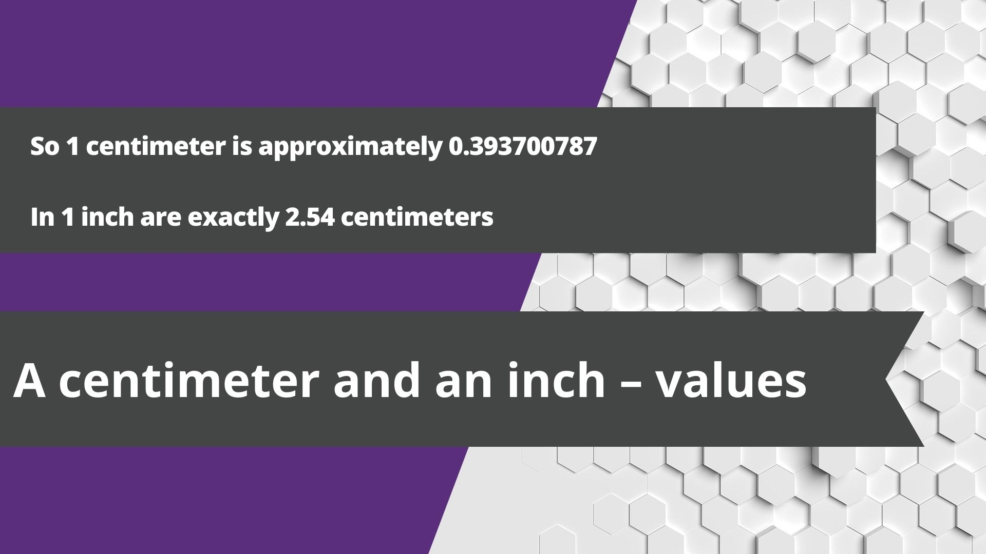 A centimeter and an inch – values