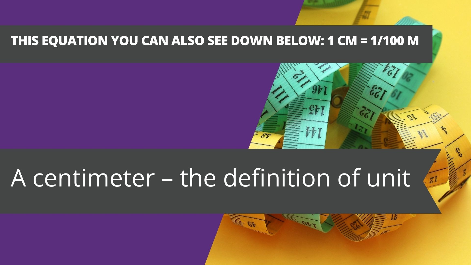 A centimeter – the definition of unit