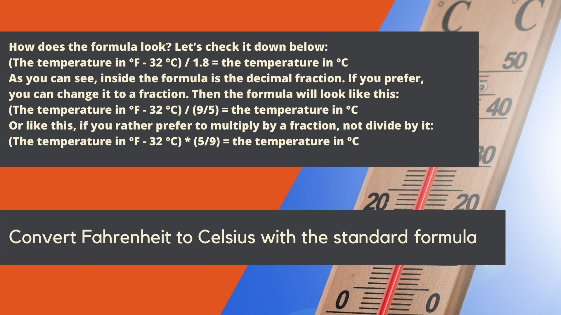 Convert Fahrenheit to Celsius with the standard formula