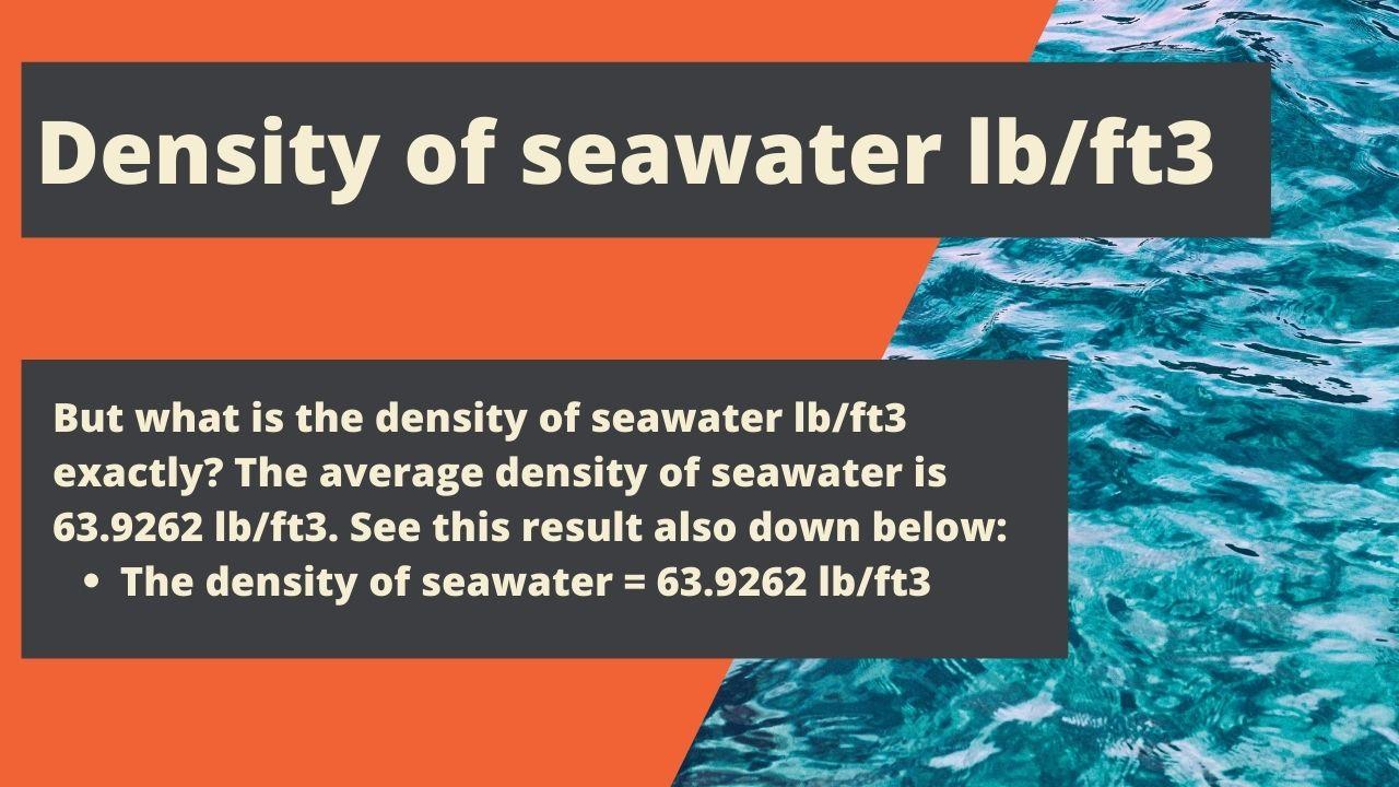 Density of seawater lb/ft3