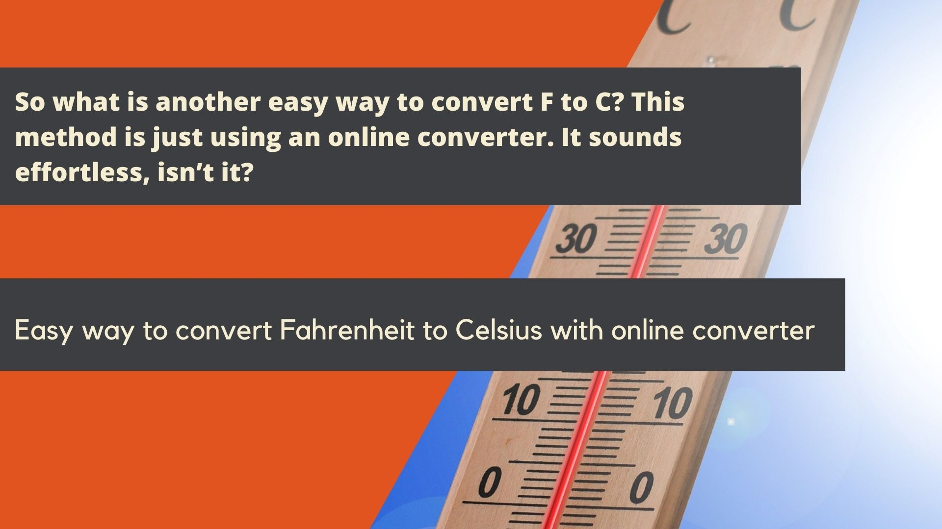 Easy way to convert Fahrenheit to Celsius with online converter