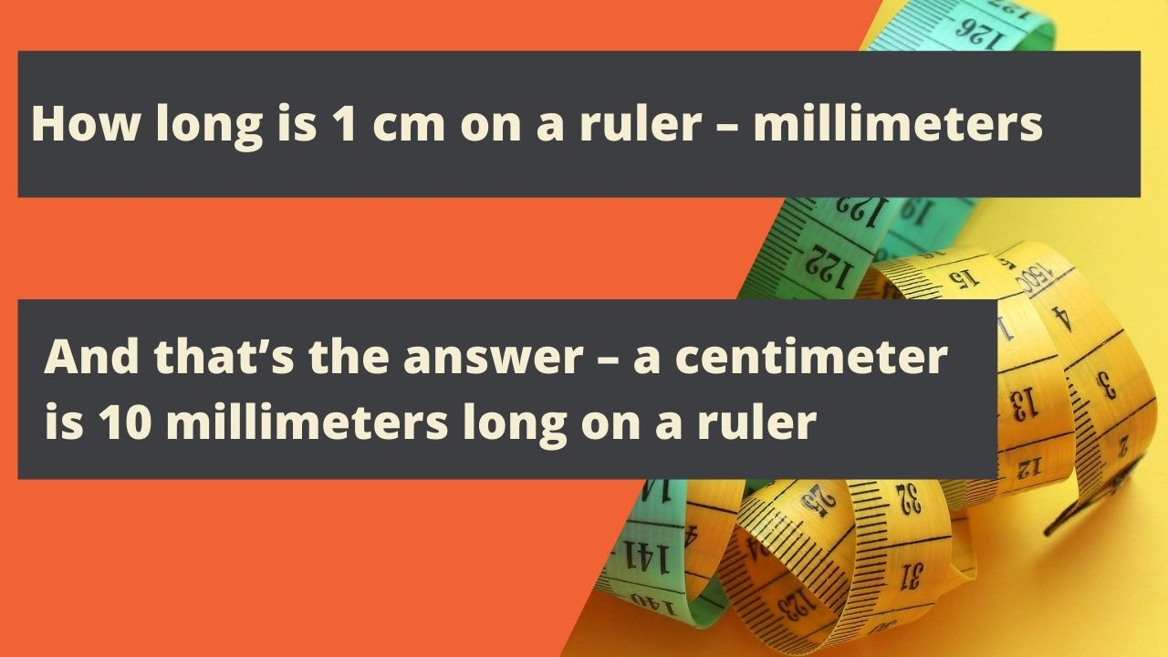 How long is 1 cm on a ruler – millimeters