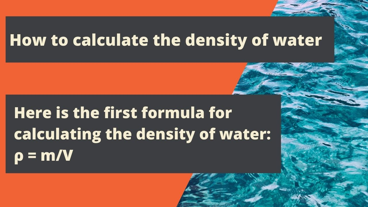 How to calculate the density of water
