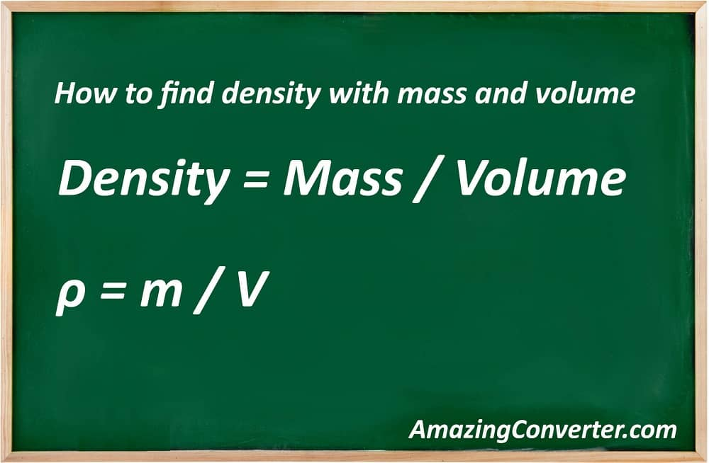 How to find density with mass and volume