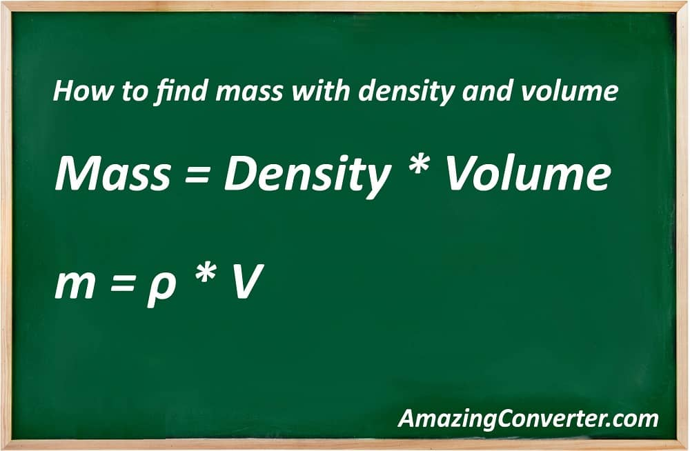 How to find mass with density and volume