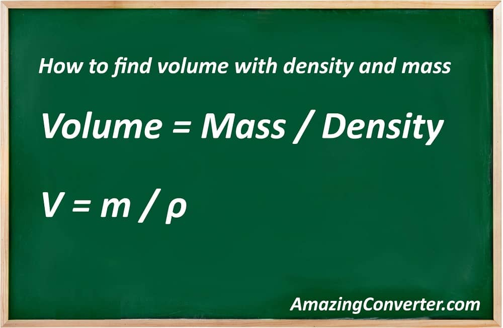 How to find volume with density and mass