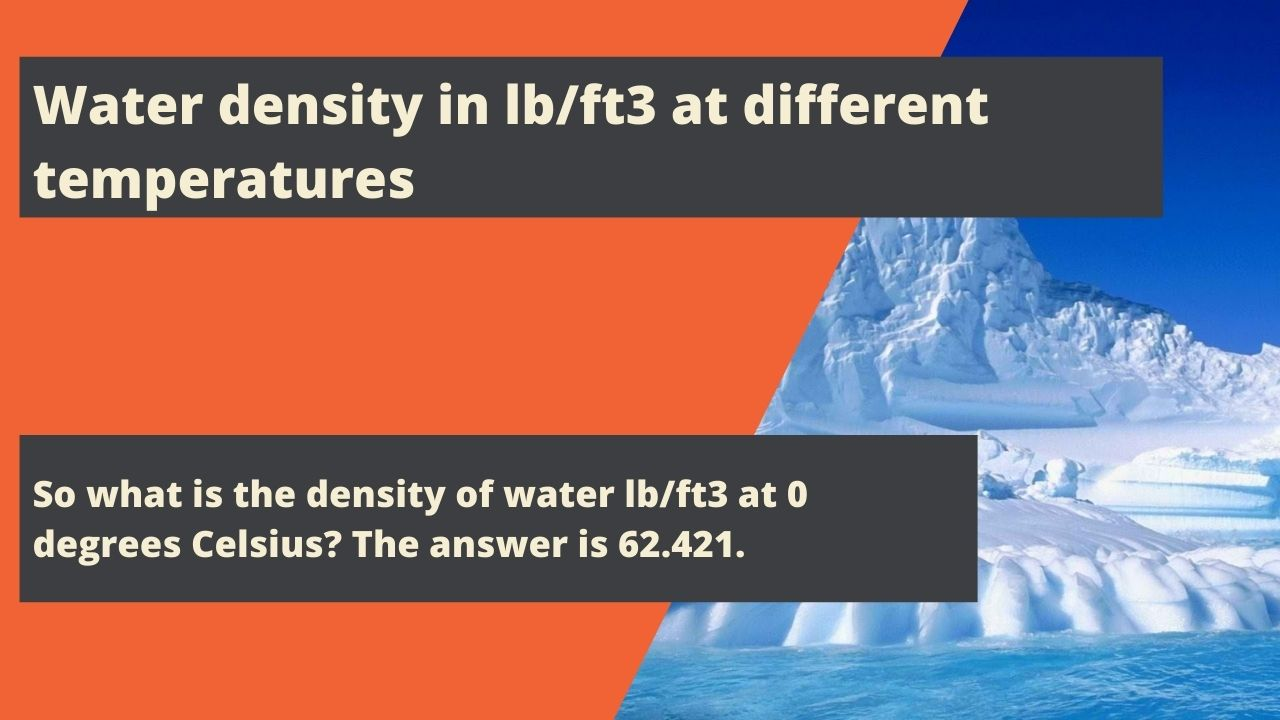 Water density in lb/ft3 at different temperatures
