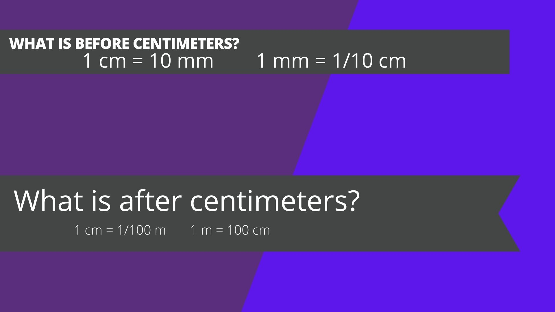 What is before centimeters? What is after centimeters?